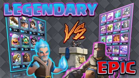 Clash Royale - *ALL LEGENDARY V's ALL EPIC!* Bring out the